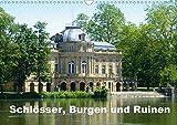 Schlösser, Burgen und Ruinen (Wandkalender 2020 DIN A3 quer): Der Kalender zeigt die Vielfalt historischer Prachtbauten (Monatskalender, 14 Seiten ) (CALVENDO Orte)