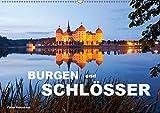 Burgen und Schlösser (Wandkalender 2019 DIN A2 quer): 13 eindrucksvolle deutsche Burgen und Schlösser (Monatskalender, 14 Seiten ) (CALVENDO Orte)