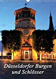 Düsseldorfer Burgen und Schlösser (Wandkalender 2020 DIN A3 hoch): Schlösser, Ruinen und Burgen in Düsseldorf (Planer, 14 Seiten ) (CALVENDO Orte)