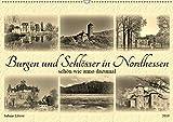 Burgen und Schlösser in Nordhessen (Wandkalender 2019 DIN A2 quer): Schön wie anno dazumal (Monatskalender, 14 Seiten ) (CALVENDO Orte)