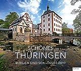 Schönes Thüringen 2019: Burgen und Schlösser - Kalender 2019