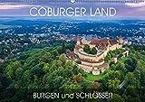 Coburger Land - Burgen und Schlösser (Wandkalender 2019 DIN A2 quer): Durch alle Jahreszeiten in Coburg (Monatskalender, 14 Seiten ) (CALVENDO Orte)