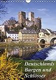 Deutschlands Burgen und Schlösser (Wandkalender 2019 DIN A4 hoch): Perlen einer historischer Vergangenheit (Monatskalender, 14 Seiten ) (CALVENDO Orte)