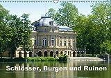 Schlösser, Burgen und Ruinen (Wandkalender 2019 DIN A3 quer): Der Kalender zeigt die Vielfalt historischer Prachtbauten (Monatskalender, 14 Seiten ) (CALVENDO Orte)