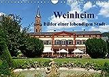 Weinheim - Bilder einer lebendigen Stadt (Wandkalender 2019 DIN A4 quer): Weinheim an der Bergstraße ist eine lebendige Stadt mit viel Geschichte und ... (Monatskalender, 14 Seiten ) (CALVENDO Orte)