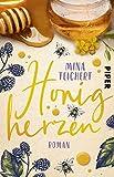 Honigherzen: Roman | Sommerlich humorvoller Liebesroman über einen Neuanfang auf einem alten Bauernhof