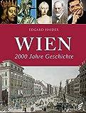 Wien: 2000 Jahre Geschichte