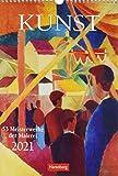 Kunst Kalender 2021: 53 Meisterwerke der Malerei
